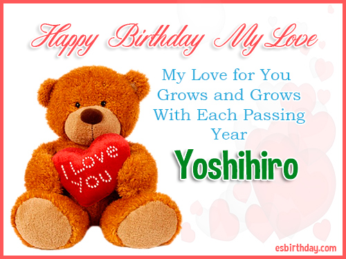 Yoshihiro Happy Birthday My Love