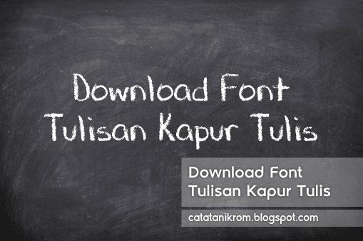 Catatan Ikrom Download Font Tulisan Kapur Tulis