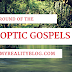 UNDERSTANDING THE SYNOPTIC GOSPELS (PT2)