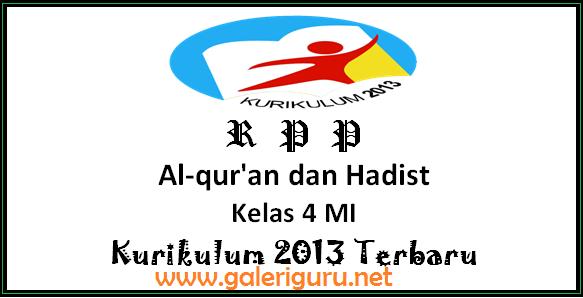 RPP Al-qur'an dan Hadist Kelas 4 MI Kurikulum 2013 Terbaru - Galeri Guru