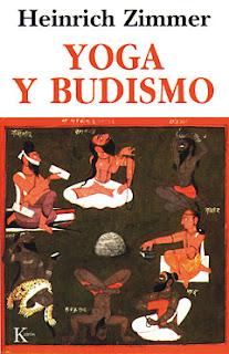 Heinrich Zimmer - Yoga y budismo