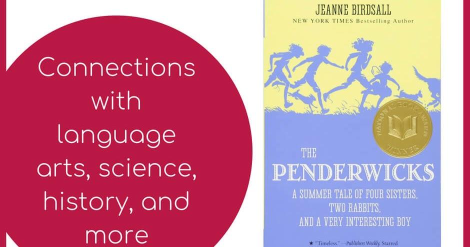 Literature Unit Study for The Penderwicks by Jeanne Birdsall