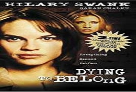 Dying to Belong 1997 Watch Online