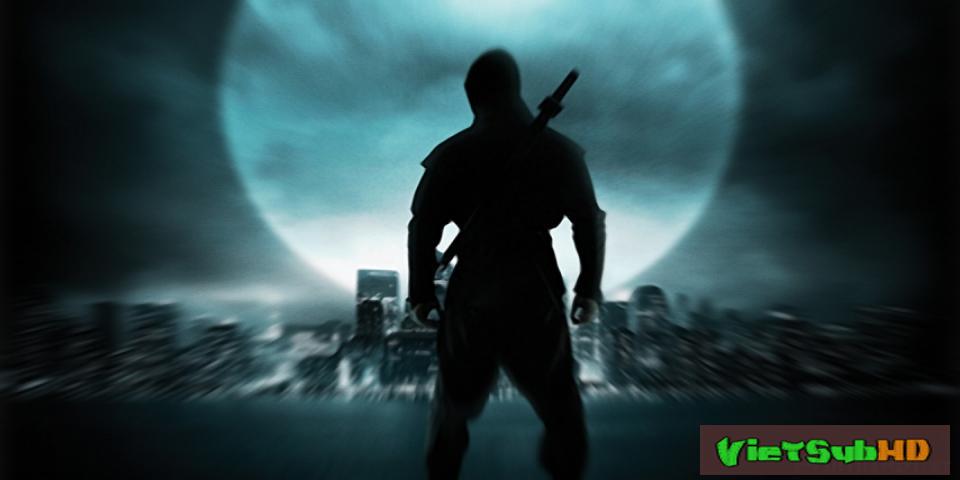 Phim Ninja VietSub HD | Ninja 2009