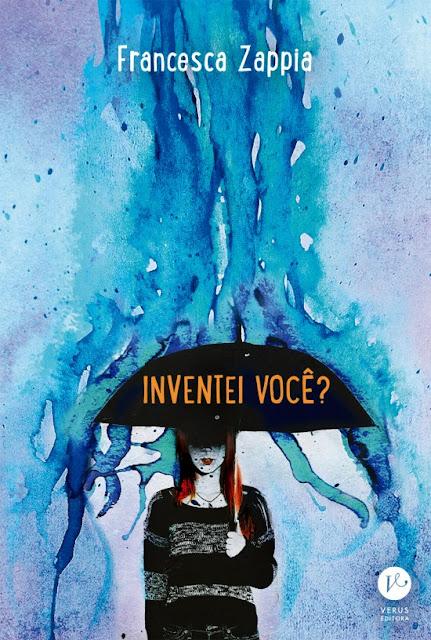 Inventei você? | Francesca Zappia @Editora_Verus