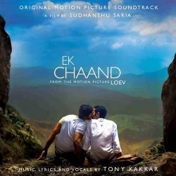 Ek Chaand – Tony Kakkar