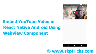 Embed YouTube Video in React Native Android Using WebView Component