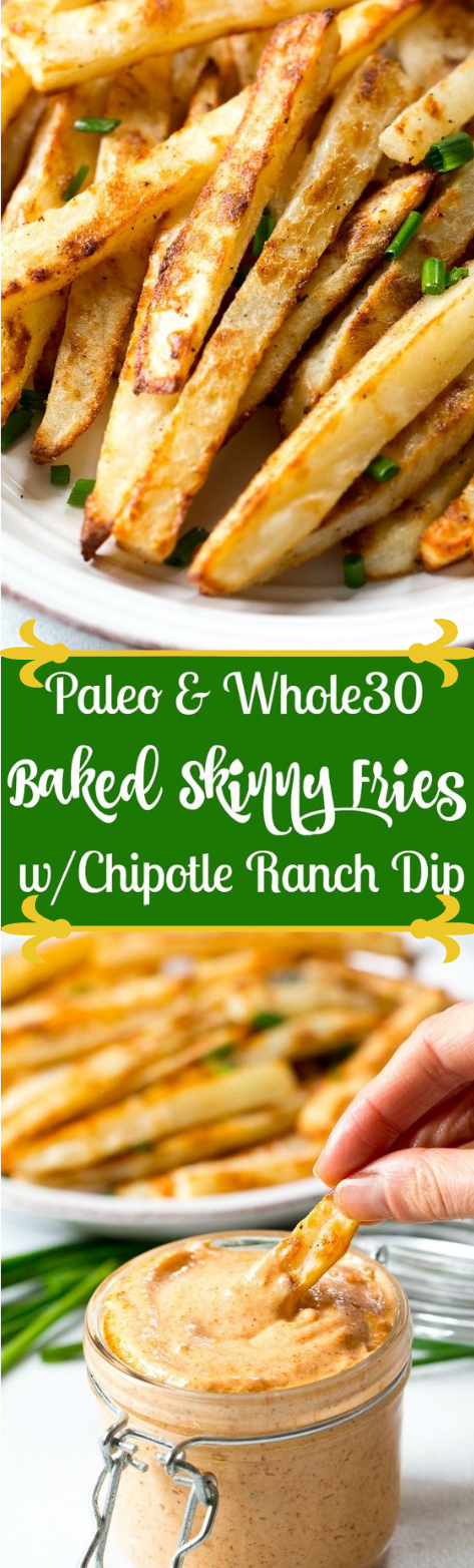 Baked French Fries with Chipotle Ranch Dip #baked #diet