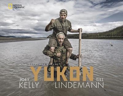 Yukon, Till Lindemann, Joey Kelly, Bildband