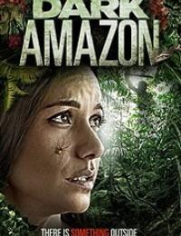 Dark Amazon | Bmovies