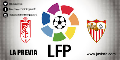 Previa Granada CF Vs Sevilla FC