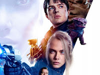 Download Film Valerian And The City Of A Thousand Planets (2017) WEB-DL 720p Full Movie Subtitle Indonesia