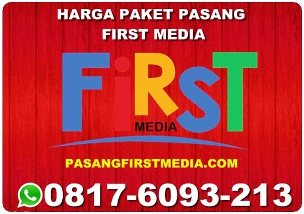 HARGA PAKET PASANG FIRST MEDIA