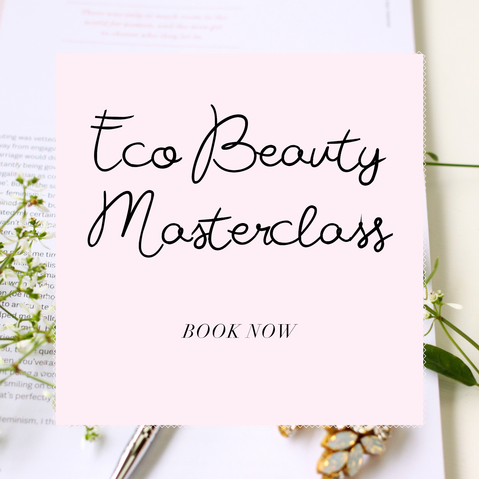 Eco Beauty Masterclass