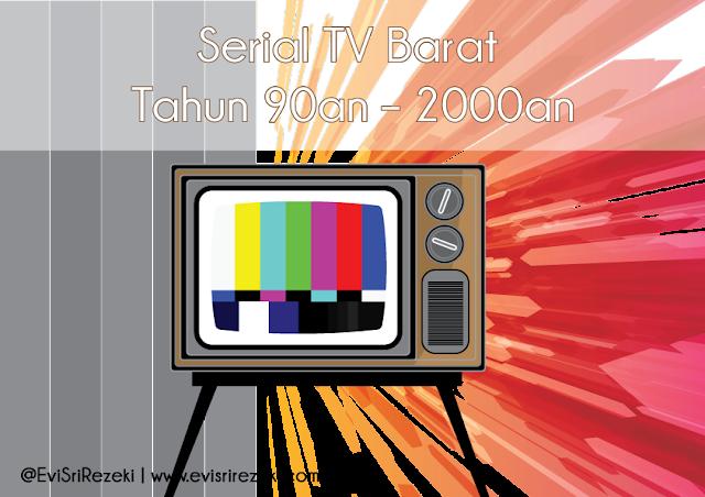 Serial TV Barat Tahun 90an – 2000an