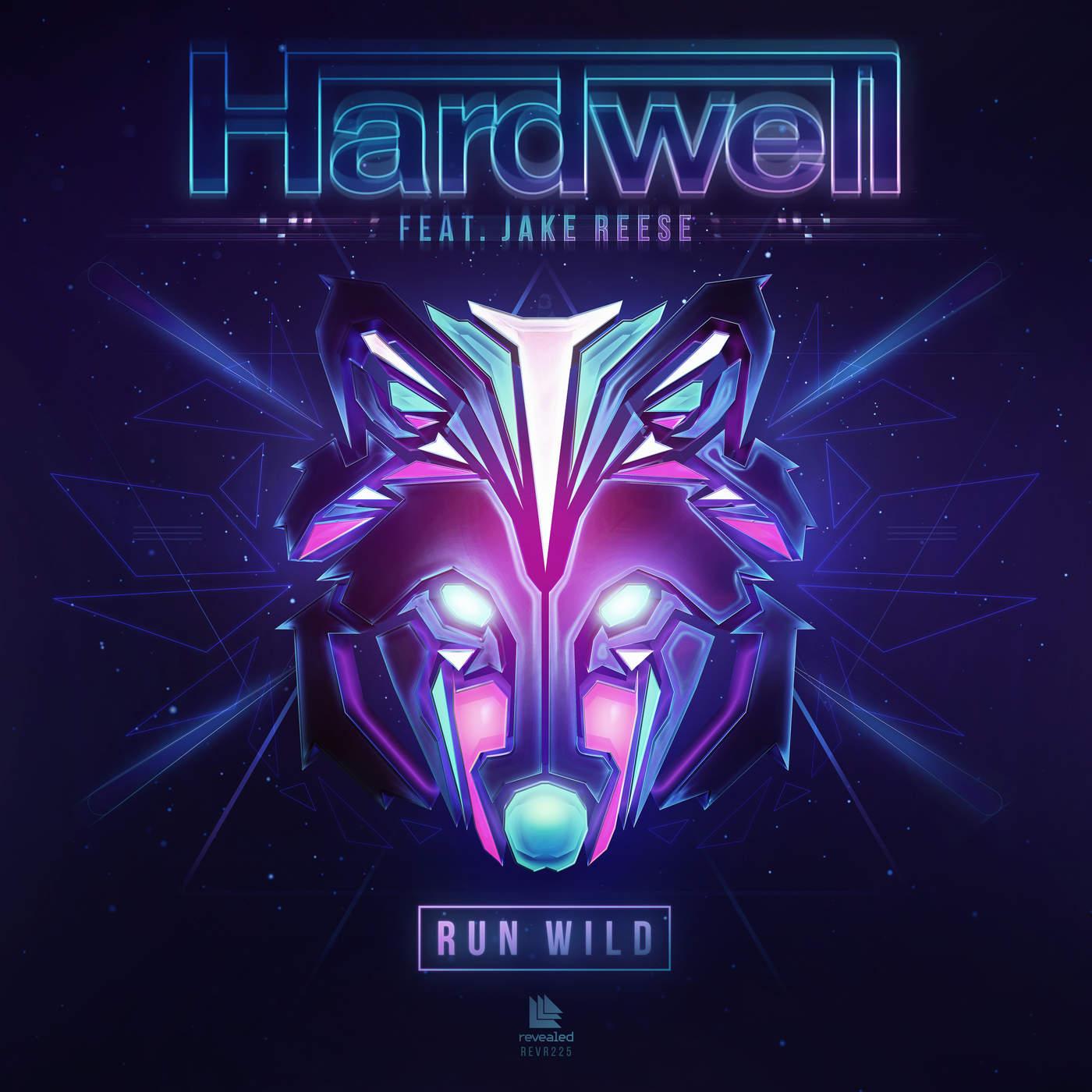 Hardwell - Run Wild (feat. Jake Reese) - Single Cover