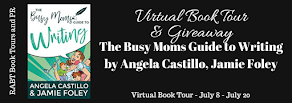 The Busy Moms Guide to Writing - 16 July