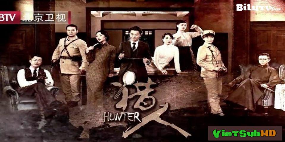 Phim Thám Tử Kỳ Quái Hoàn Tất (41/41) Thuyết minh HD | Hunter 2016