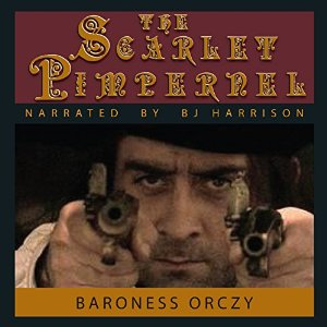 Audio book cover: The Scarlet Pimpernel by Baroness Orczy