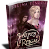 Release Day Blitz: Hope's Reign by Selina Fenech