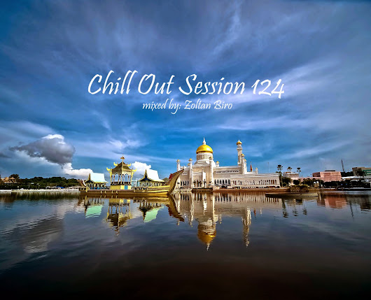Zoltan Biro's Chill Out Sessions ~ Playfio Music