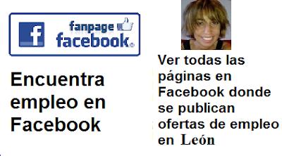 Páginas en Facebook  León, Castilla León, en donde se publican ofertas de empleo