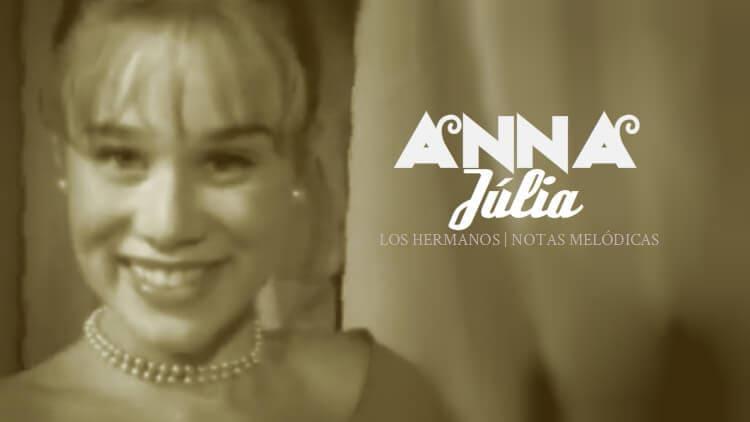 Anna Júlia - Los Hermanos