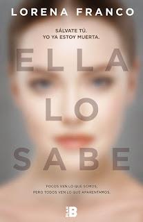 """""""Ella lo sabe"""" de Lorena Franco"""