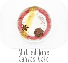 http://www.ablackbirdsepiphany.co.uk/2017/12/mulled-wine-canvas-cake.html