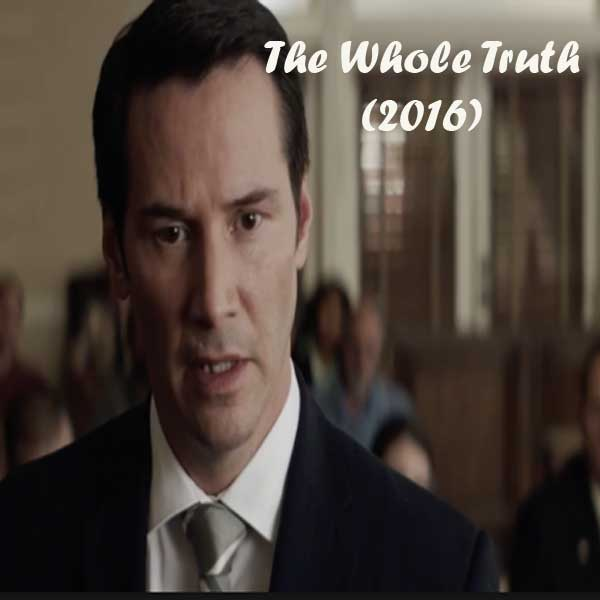 The Whole Truth, Film The Whole Truth, The Whole Truth Movie, The Whole Truth Sinopsis, The Whole Truth Trailer, The Whole Truth Review, Download Poster Film The Whole Truth 2016