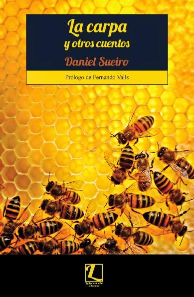 LA CARPA Y OTROS CUENTOS-Daniel Sueiro (Libros de Itaca)