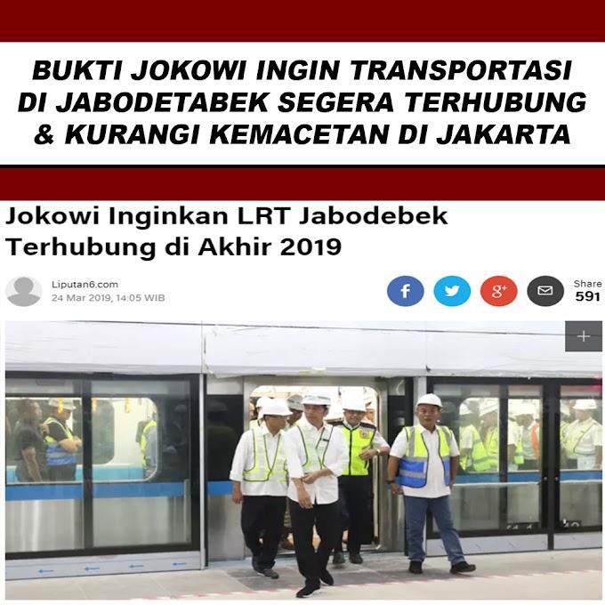 Jokowi Inginkan LRT Jabodetabek Terhubung di Akhir 2019