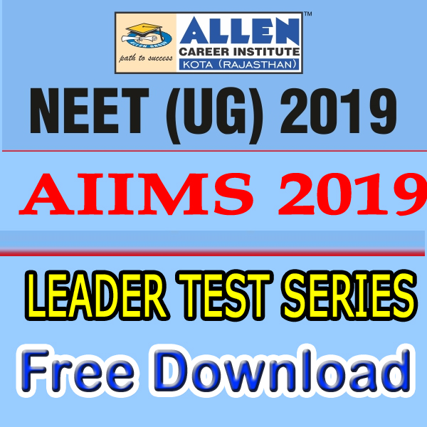 ALLEN All India Leader Test Series NEET (UG), AIIMS Year