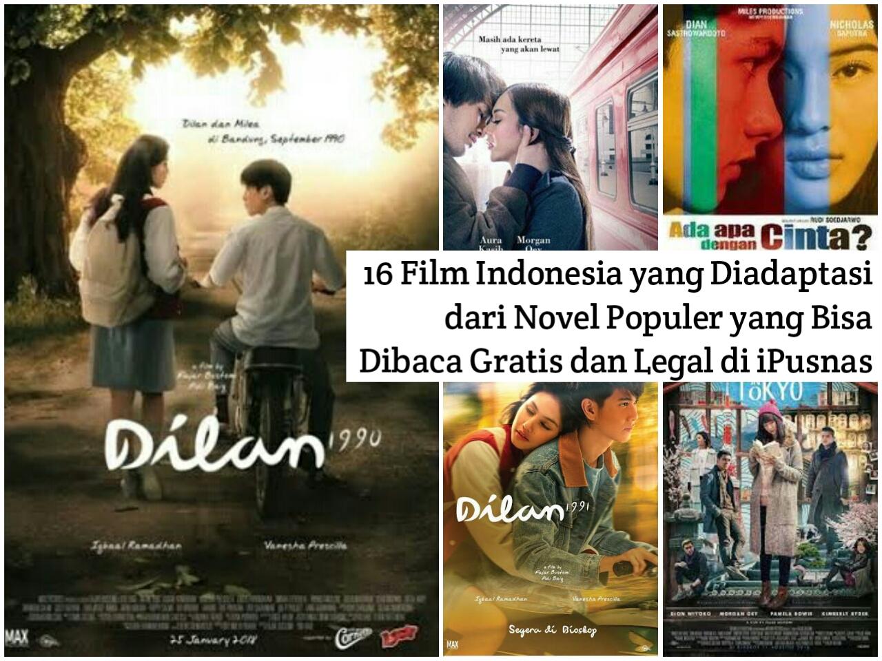 16 Film Indonesia Yang Diadaptasi Dari Novel Populer Yang Bisa Dibaca Gratis Dan Legal Di Ipusnas Petak Imaji
