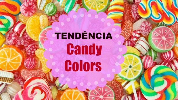 Como usar looks Candy Colors