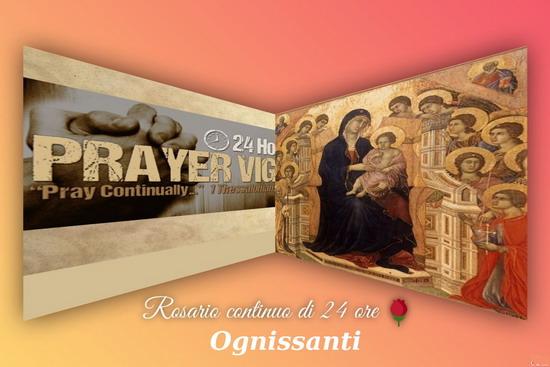 Santo Rosario continuo, Veglia di 24 ore, OGNISSANTI