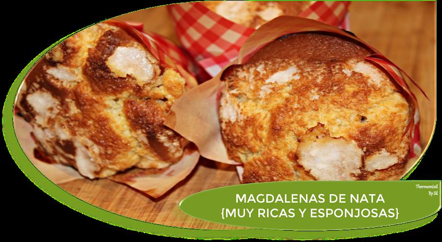 MAGDALENAS DE NATA (crema de leche) {MUY RICAS Y ESPONJOSAS}