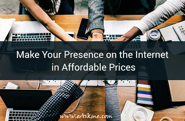 Make Your Presence on the Internet in Affordable Prices: eAskme