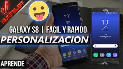 Personalizacion de Galaxy S8 para Android   Facil y Rapido