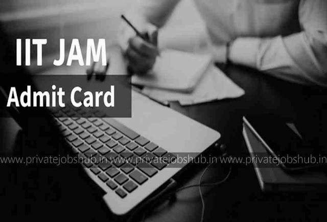 IIT JAM Admit Card 2018 Joint Admission Test for M.Sc. @jam.iitb.ac.in