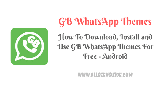 gb whatsapp themes for android latest version