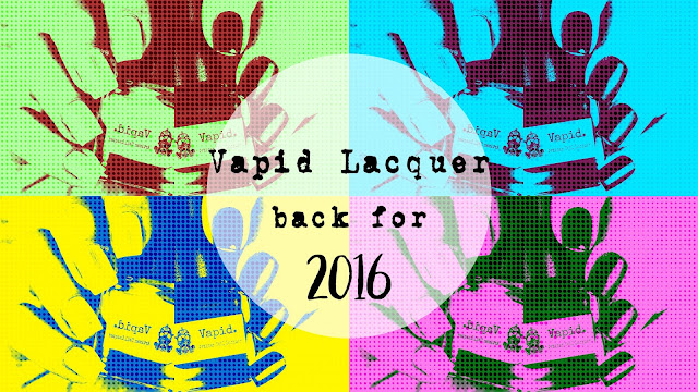 Vapid Lacquer Returned