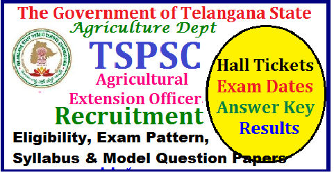 Recruitment of 753 Vacant Agricultural Extension Officer Posts in Agriculture Dept of Telangana by TSPSC Notification Eligibility Syllabus Public Services – AGRICULTURE & COOPERATION DEPARTMENTRecruitment – Filling up of Seven hundred and fifty three (753) vacant posts of Agriculture Extension Officer Grade-II through Direct Recruitment – Permission to the Telangana State Public Service Commission – Orders –Issued. Agriculture-extension-officer-753-vacant-posts-recruitment-tspsc-telangana-dept-eligibility-syllabus-Exam-pattern-model-question-papers-recruitment-notification-apply-online-hall-tickets-exam-dates-answer-key-results-tspsc Read More: Recruitment of 244 BC Development Officers in Telangana BC Welfare Dept/2017/07/Agriculture-extension-officer-753-vacant-posts-recruitment-tspsc-telangana-dept-eligibility-syllabus-Exam-pattern-model-question-papers-recruitment-notification-apply-online-hall-tickets-exam-dates-answer-key-results.html