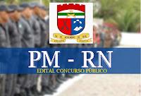 Resultado de imagem para CONCURSO PM RN 2018