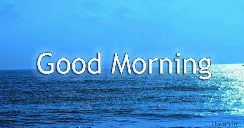 Good morning e greeting cards and wishes in blue sky and sea.