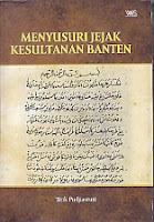 Menyusuri Jejak Kesultanan Banten