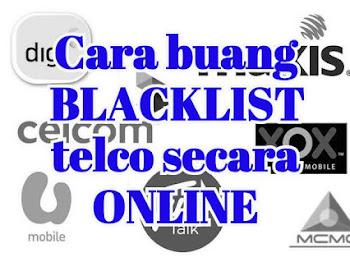 Cara buang blacklist telco secara online