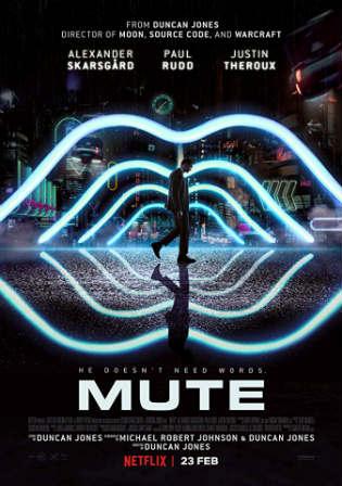 Mute 2018 BRRip 350MB English 480p ESub Watch Online Full Movie Download Worldfree4u 9xmovies