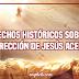 12 hechos históricos sobre la resurrección de Jesús aceptados por los eruditos