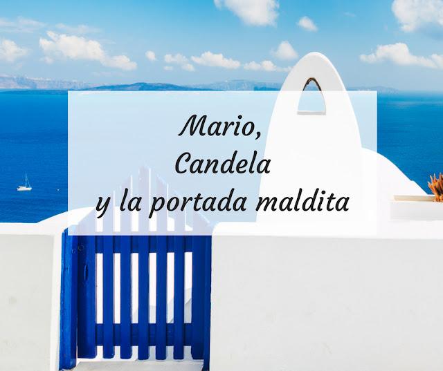 Mario, Candela y la historia de la portada maldita